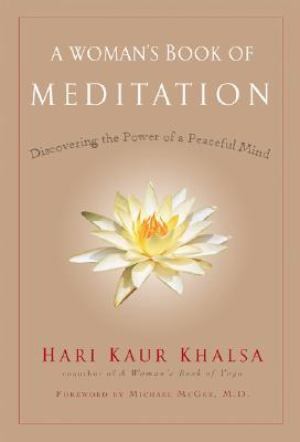 A Woman's Book of Meditation By Khalsa, Hari Kaur
